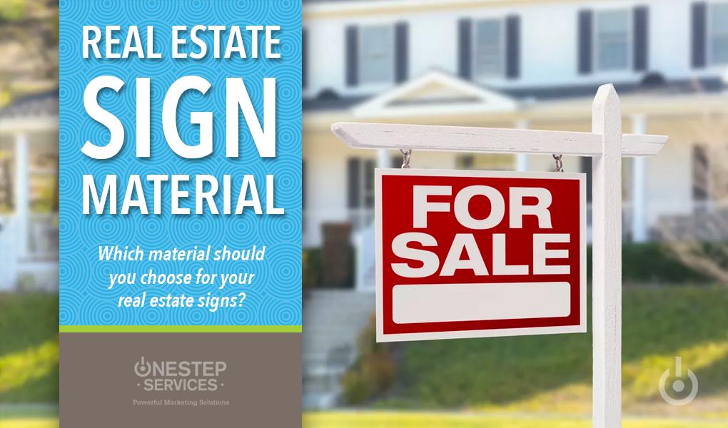 Real Estate Sign Material