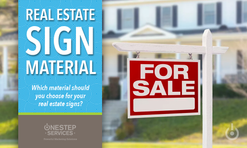 Which sign material should you choose for your real estate signs?