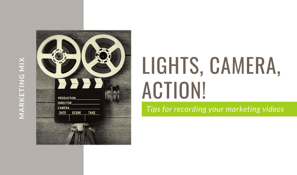 lights camera action tips for filming your next marketing video