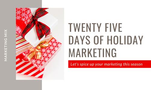 25 Days of Holiday Marketing
