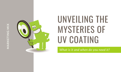 Unveiling the mysteries of UV Coating